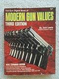 Gun Digest Book of Modern Gun Values, Lewis, 0910676194