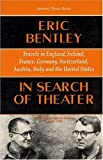 In Search of Theater, Eric Bentley, 1557831114