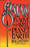 Satan Is Alive and Well on Planet Earth, Hal Lindsey, 0061041912