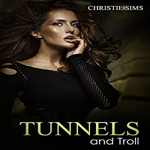Tunnels and Troll Audiobook