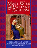 Most Wise and Valiant Ladies, Andrea Hopkins, 1556708025