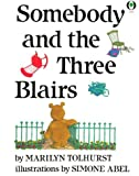 Somebody And The Three Blairs (Orchard Paperbacks)