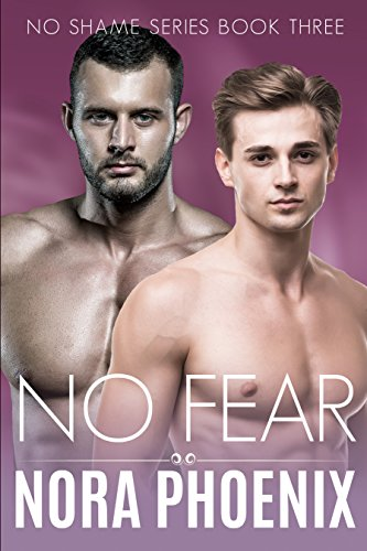 No Fear (No Shame Series Book 3)