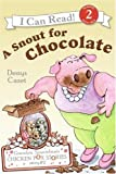 A Snout for Chocolate, Denys Cazet, 0060510951