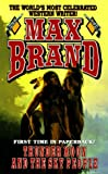Thunder Moon and the Sky People, Max Brand, 0843946733