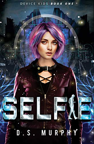 Selfie: Device Kids Book One
