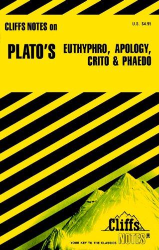 Plato's Euthyphro, Apology, Crito and Phaedo (Cliffs Notes)