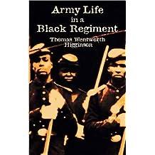 Army Life in a Black Regiment (Civil War)