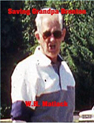 Saving Grandpa Bronton by [Matlack, W.H.]