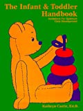 Infant and Toddler Handbook, Kathryn Castle, 0893340383