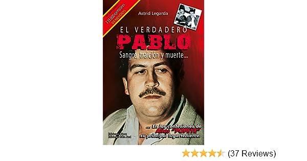 Amazon.com: El verdadero Pablo: Sangre, traición y muerte... (Spanish Edition) eBook: Astrid María Legarda Martínez: Kindle Store