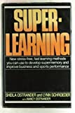 Superlearning, Sheila Ostrander and Lynn Schroeder, 0440083540