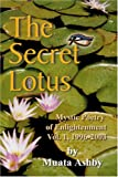 The Secret of the Blooming Lotus, Muata Ashby, 188456416X