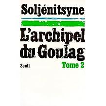 Archipel du goulag t.2: Vie quotidienne