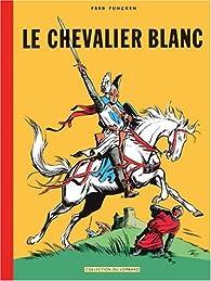 Le chevalier blanc par Fred Funcken