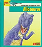Looking At... Allosaurus: A Dinosaur from the Jurassic Period (The New Dinosaur Collection)