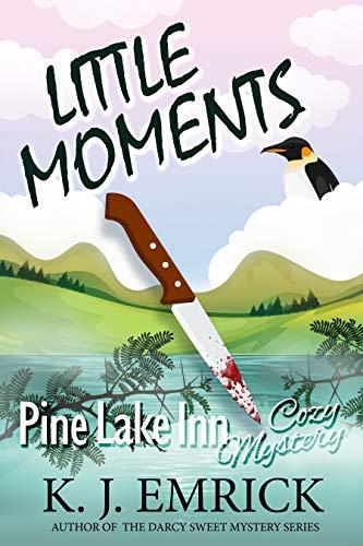 Little Moments (Pine Lake Inn Cozy Mystery Book 9) by [Emrick, K.J.]
