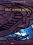 Eric Owen Moss: Buildings and Projects 2