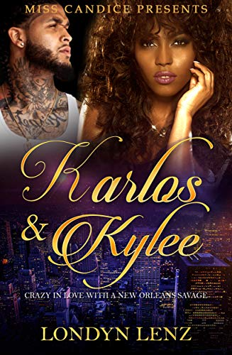 Karlos & Kylee: Crazy In Love With a New Orleans Savage (Best Places To Go In New Orleans)