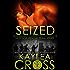 Seized (Hostage Rescue Team Series Book 7)