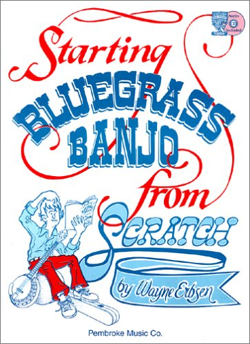 (PCB104 - Starting Bluegrass Banjo from Scratch - Book/CD)