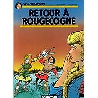 CHEVALIER ARDENT T18 - RETOUR À ROUGECOGNE