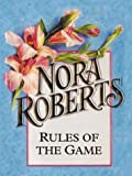 Rules of the Game, Nora Roberts, 0786240032