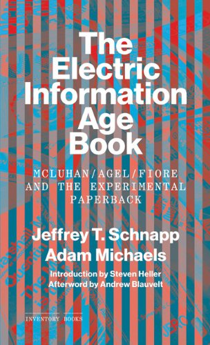 The Electric Information Age Book: McLuhan/Agel/Fiore and the Experimental Paperback (Inventory Books) by Princeton Architectural Press
