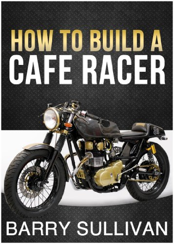How to Build Your Own Cafe Racer - Antique Racers