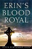 Erin's Blood Royal, Peter Berresford Ellis and Peter Beresford Ellis, 0312230494