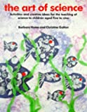 The Art of Science, Barbara Hume and Christine Galton, 0947882111