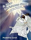 A Star Christmas Story, Madeline Carol, 1441567801