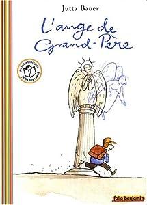"""Afficher """"L'Ange de grand-père"""""""