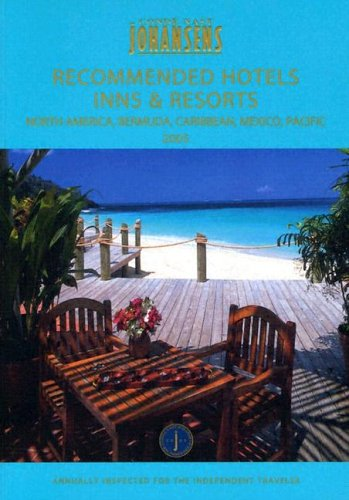 Conde Nast Johansens Recommended Hotels, Inns and Resorts North America, Bermuda Caribbean, Mexico and Pacific 2005 (Johansens Guides) (Conde Nast Best Caribbean Resorts)