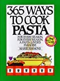 365 Ways to Cook Pasta, Marie Simmons, 0060186631