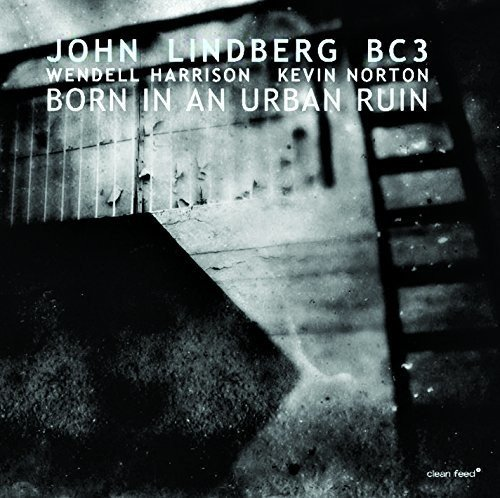 John Lindberg - Born In An Urban Ruin (Spain - Import)