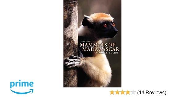 Mammals of Madagascar: A Complete Guide: Nick Garbutt: 8580000951042