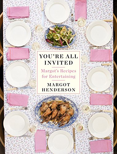 You're All Invited by Margot Henderson