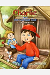 Charlie and the Curious Club: Candy or Medicine? Paperback