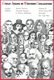 Great Issues In Western Civilization, Vol. II, From Louis XIV Through The Cold War