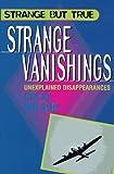 Strange Vanishings, Colin Wilson, 0806905859