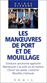 Les manoeuvres de port et de mouillage par Glénans