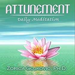 Attunement: Daily Meditation