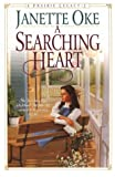 A Searching Heart, Janette Oke, 0764221426