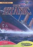 The Titanic (Graphic History)