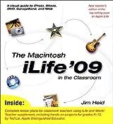 The Macintosh iLife 09 in the Classroom