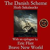The Danish Scheme | Herbert Sakalaucks, Eric Flint