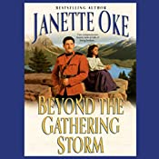 Beyond the Gathering Storm | Janette Oke