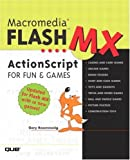 Macromedia Flash MX ActionScript for Fun and Games, Gary Rosenzweig, 0789727994