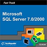 Fast Track/Microsoft SQL Server 7. 0/2000, Techrepublic Staff, 1931490597